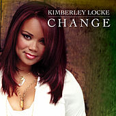 Change (The Remixes) by Kimberley Locke