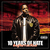 G-Unit Radio 16: 10 Years Of Hate by Various Artists