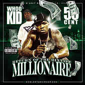 G-Unit Radio 13: Return Of The Mixtape Millionaire by Various Artists