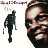 Wa by Henri Dikongue