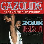 Zouk Obsession by Gazoline