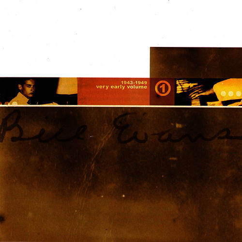Very Early Volume 1 by Bill Evans