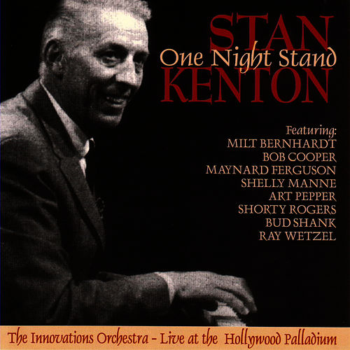 One Night Stand by Stan Kenton