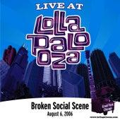Live at Lollapalooza 2006: Broken Social Scene by Broken Social Scene