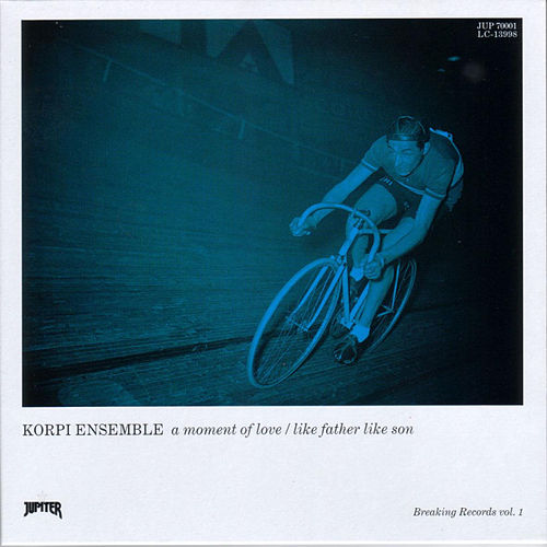 A Moment of Love / Like Father Like Son by Korpi Ensemble