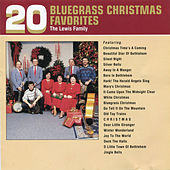 20 Bluegrass Christmas Favorites by The Lewis Family