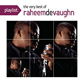 Playlist: The Very Best Of Raheem DeVaughn by Raheem DeVaughn
