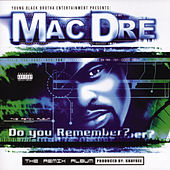 Do You Remember? by Mac Dre