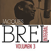 Jacques Brel Integral (1955-1962), Vol. 3/5 by Jacques Brel