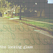 Goodbye. Hello. - EP by Looking Glass