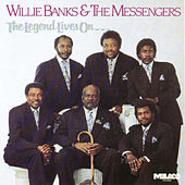 The Legend Lives On by Willie Banks and the Messengers