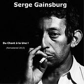Du chant à la une! (Remastered 2013) by Serge Gainsbourg