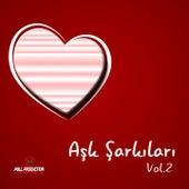Aşk Şarkıları, Vol. 2 by Various Artists