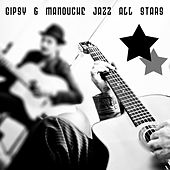 Gipsy & Manouche Jazz All Stars by Various Artists