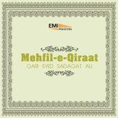 Mehfil-E-Qiraat by Qari Syed Sadaqat Ali