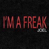 I'm a Freak (Tribute to Enrique Iglesias & Pitbull) by Joel