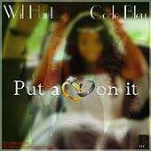 Put a Ring on It (feat. Code Bleu) by Wil Hart