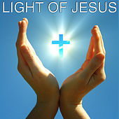 Light of Jesus by Various Artists
