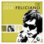 Grandes Éxitos de José Feliciano by Jose Feliciano