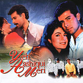 Ye Ashiqui Meri (Original Motion Picture Soundtrack) by Various Artists
