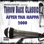 After Tha Kappa 2000 by Swisha House