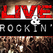 Live & Rockin' by Various Artists