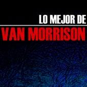 Lo Mejor de Van Morrison by Van Morrison
