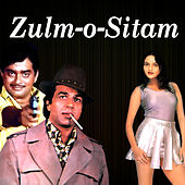 Zulm-O-Sitam (Original Motion Picture Soundtrack) by Various Artists