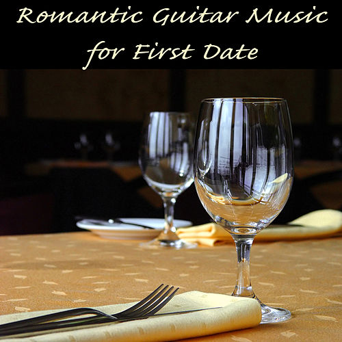 Romantic Guitar Music for First Date by The O'Neill Brothers Group