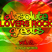 Absolute Lovers Rock Greats, Vol. 2 by Various Artists