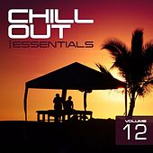 Chill Out Essentials Vol. 12 - EP by Various Artists