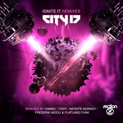 Ignite It Remixes - Single by City 17