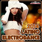 Electrodance Latino 2014 - EP by Various Artists