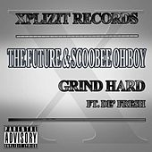 Grind Hard (feat. De' fresh) by The Future