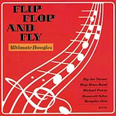 Flip, Flop and Fly - Ultimate Boogies by Various Artists