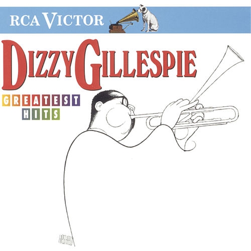Greatest Hits by Dizzy Gillespie