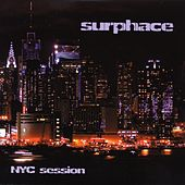NYC Session by Surphace