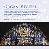 Organ Recital by Ian Tracey