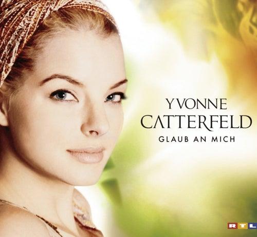 Glaub An Mich by Yvonne Catterfeld
