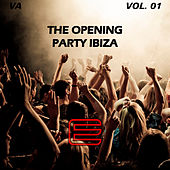 The Opening Party Ibiza Vol. 01 by Various Artists