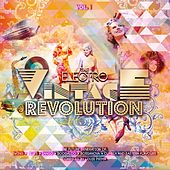Electro Vintage Revolution, Vol. 1 by Various Artists