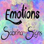 Emotions EP by Sabrina Signs