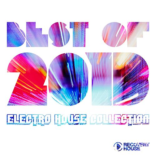 Best of 2013 - Electro House Collection by Various Artists