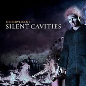 Silent Cavities by Heifervescent