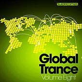 Global Trance - Volume Eight - EP by Various Artists