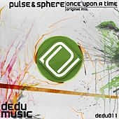 Once Upon A Time by Pulse