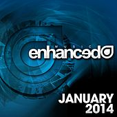 Enhanced Music: January 2014 - EP by Various Artists