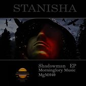 Shadowman - Single by Stanisha