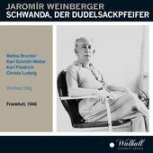 Weinberger: Schwanda, der Dudelsackpfeifer (Recorded 1948) by Various Artists
