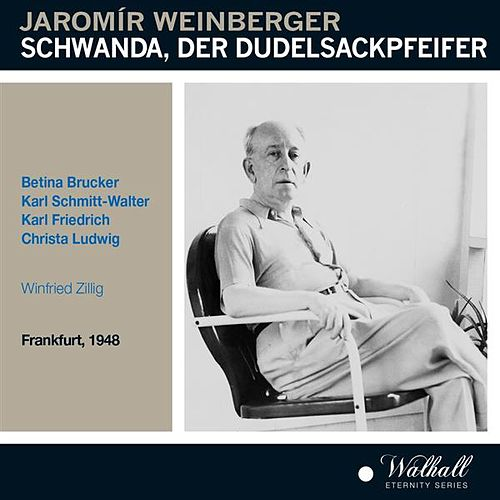 Weinberger: Schwanda, der Dudelsackpfeifer (Recorded 1948) by Various Artists